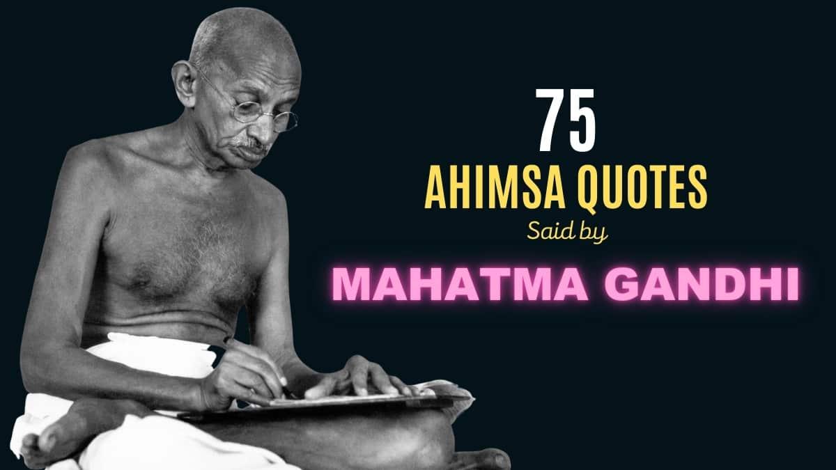Mahatma Gandhi Quotes On Ahimsa
