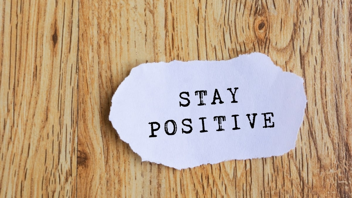 Positive Thinking Quotes That Will Help You To Stay Positive In Your Life