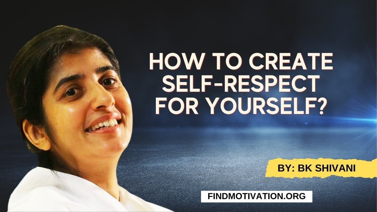 Create Self-Respect For Yourself