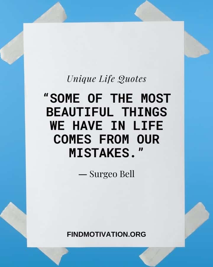Unique Quotes On Life To Know The Meaning Of Life