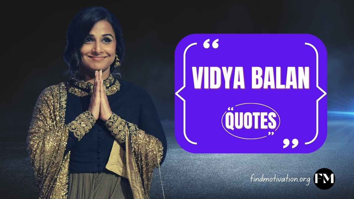 Vidya Balan Quotes To Never Give Up In Your Life
