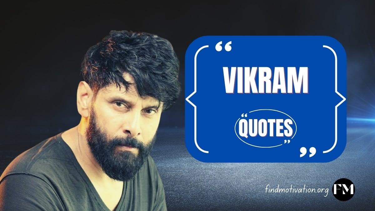 Motivational quotes said by Vikram