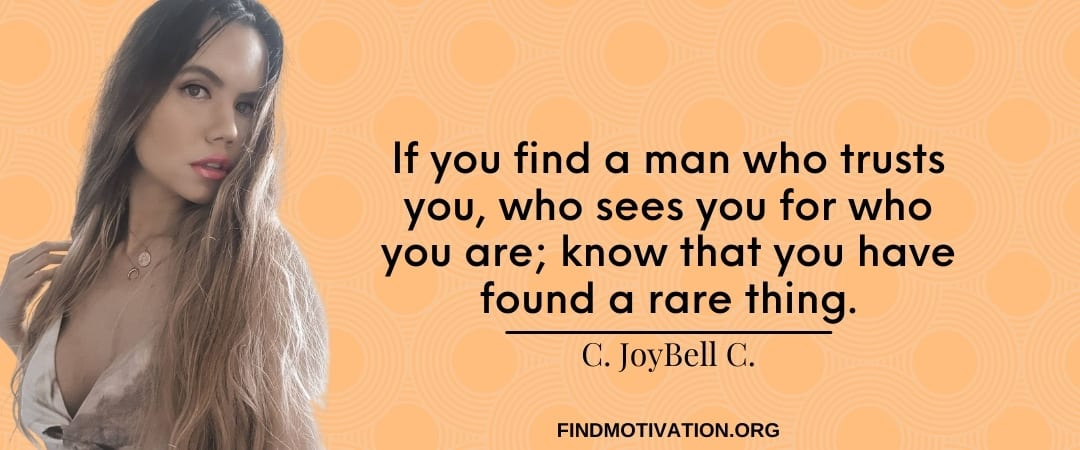 C JoyBell C Quotes That Will Help You To Find Motivation