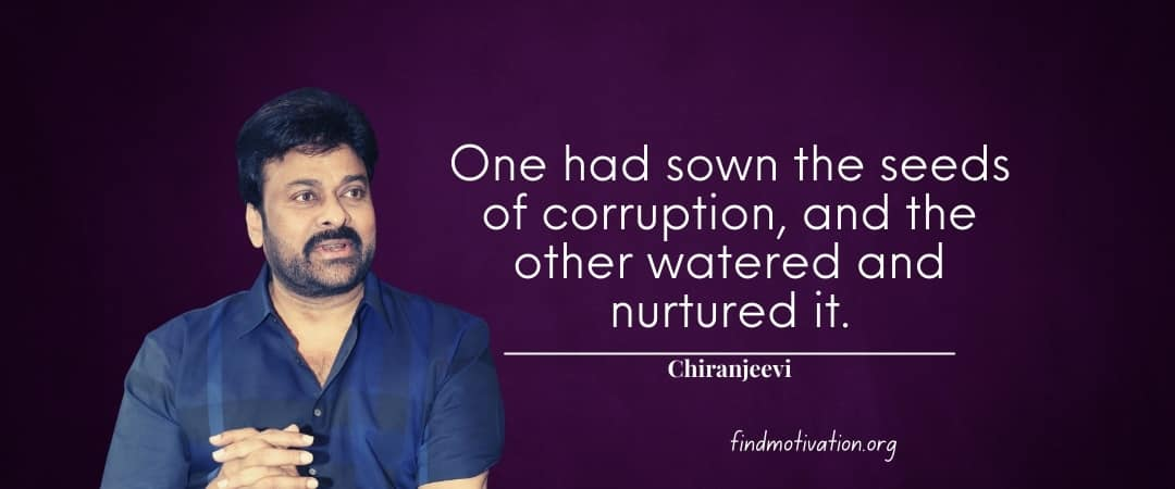 Chiranjeevi Quotes To Help You To Find Motivation In Your Life