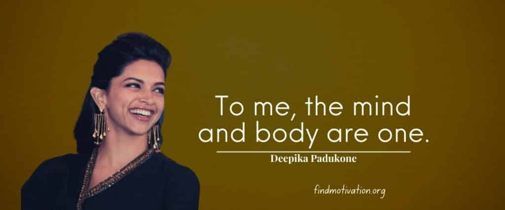 Deepika Padukone Quotes To Help You To Focus On Positivity