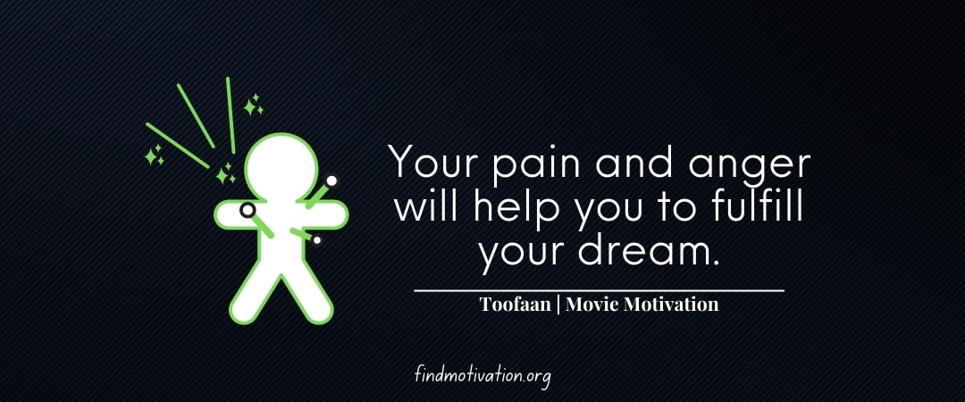 Inspiring Dialogues From The Movie Toofaan