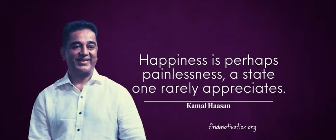 Kamal Haasan Quotes That Will Make You Strong