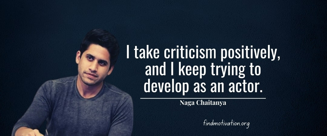 Naga Chaitanya Quotes To Help You To Find Motivation