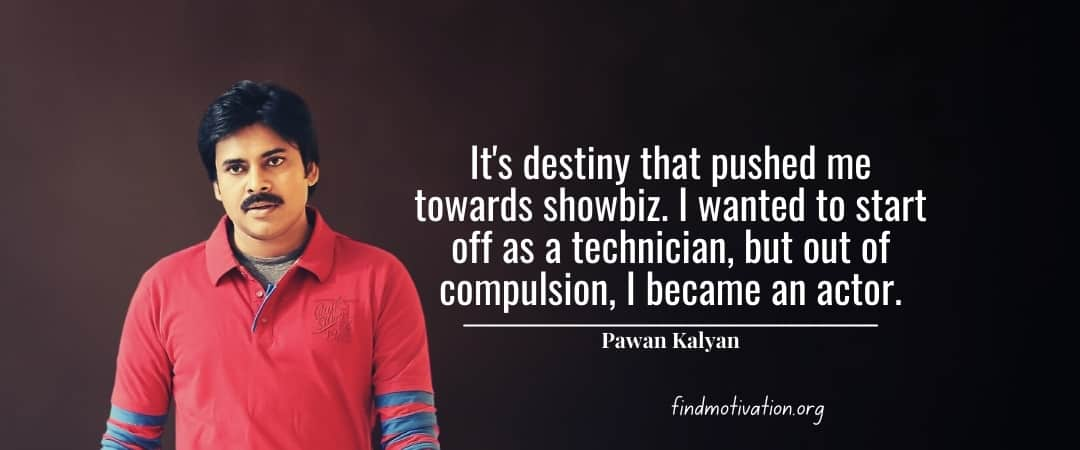 Pawan Kalyan Quotes To Help You To Find Motivation In Your Life