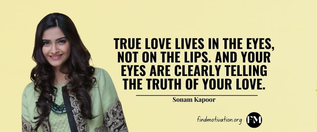 Sonam Kapoor Quotes That Will Help You To Find Motivation