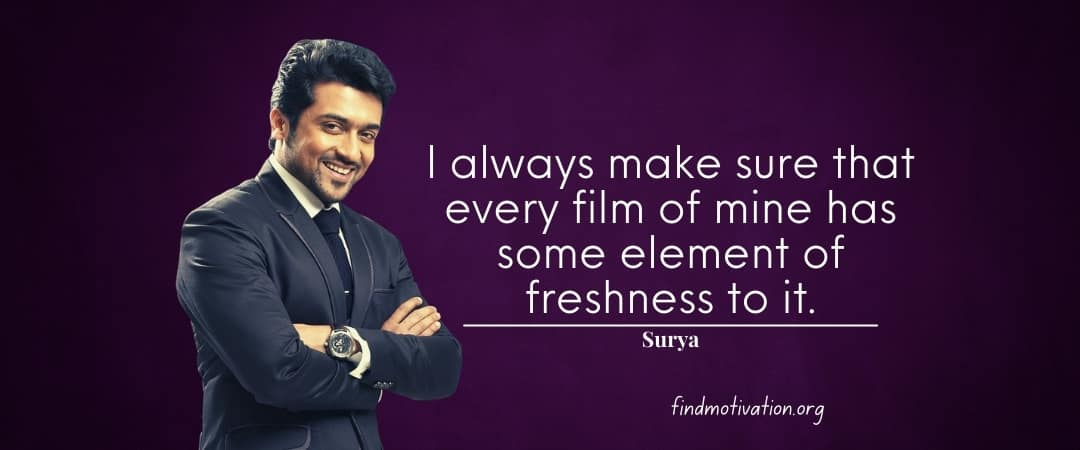 Surya Quotes To Help You To Find Motivation In Your Life