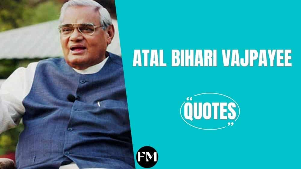 Atal Bihari Vajpayee Quotes About The Empowerment Of The Nation