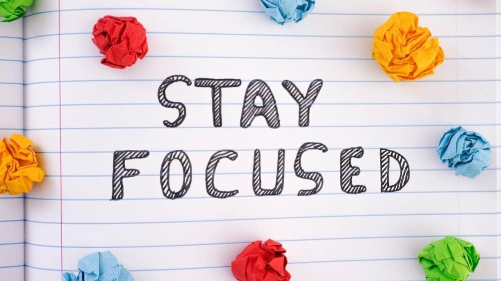 The best inspiring thoughts and quotes about focus to stay focused on everything in your life