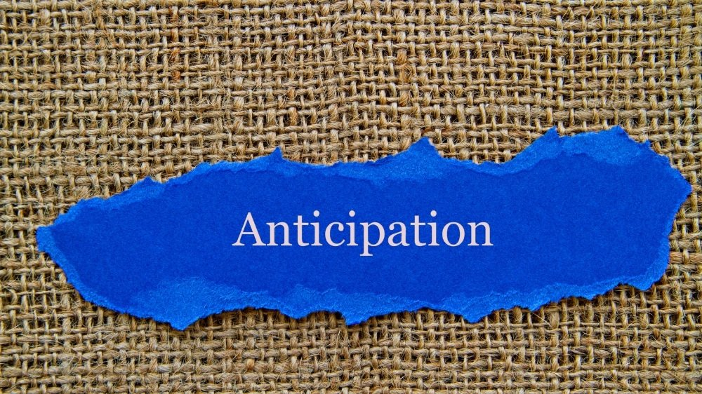 Anticipation Quotes To Stop You From Overthinking