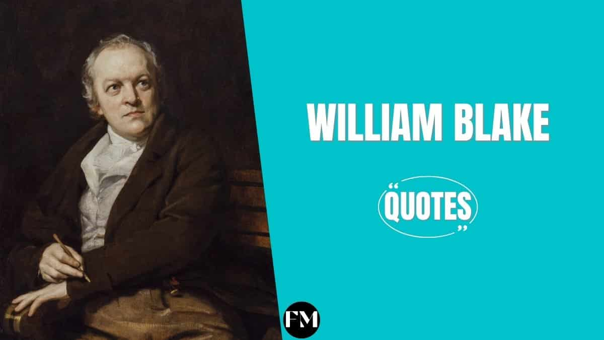 William Blake Quotes To Help You To Value Your Imagination