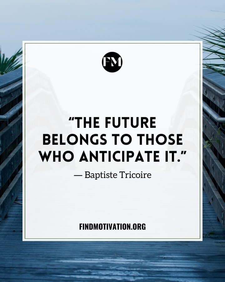 Inspiring quotes about anticipation