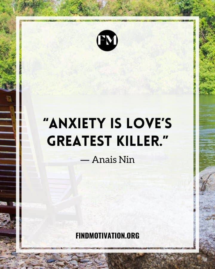 Anxiety Quotes To Know How It Affects Your Life