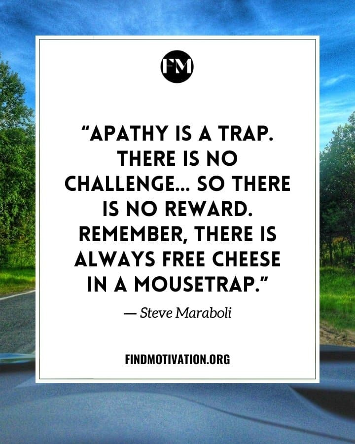 Inspirational Apathy Quotes