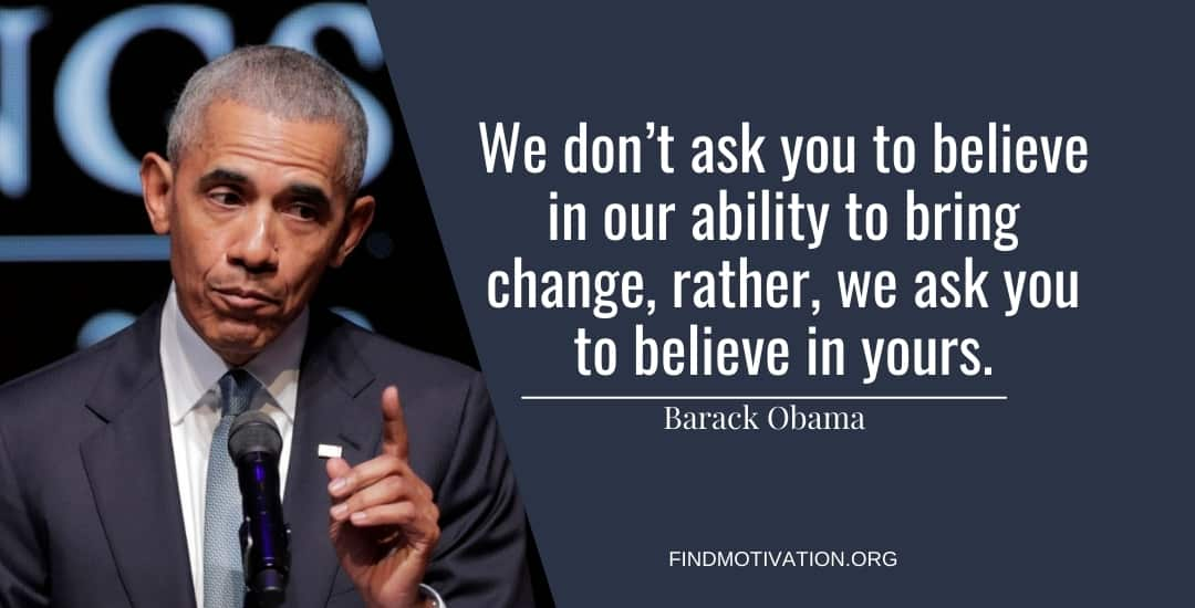 Barack Obama Quotes That Will Help You To Change The World