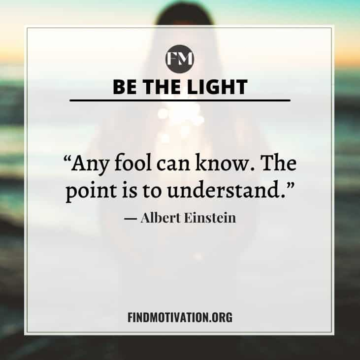 The best inspiring be the light quotes to help other people
