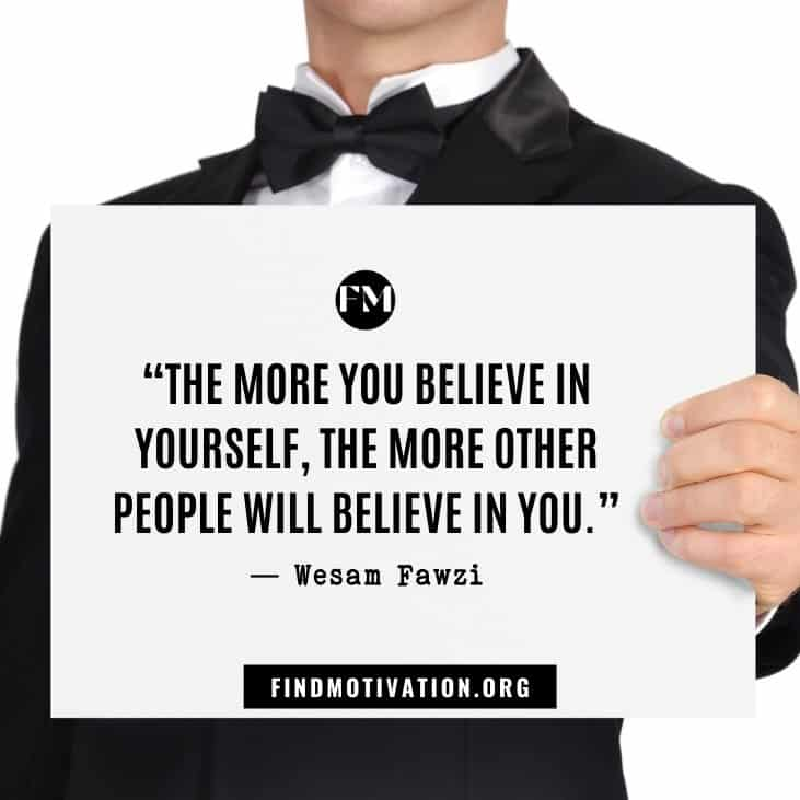 Motivational quotes to believe in yourself so you can easily change your world