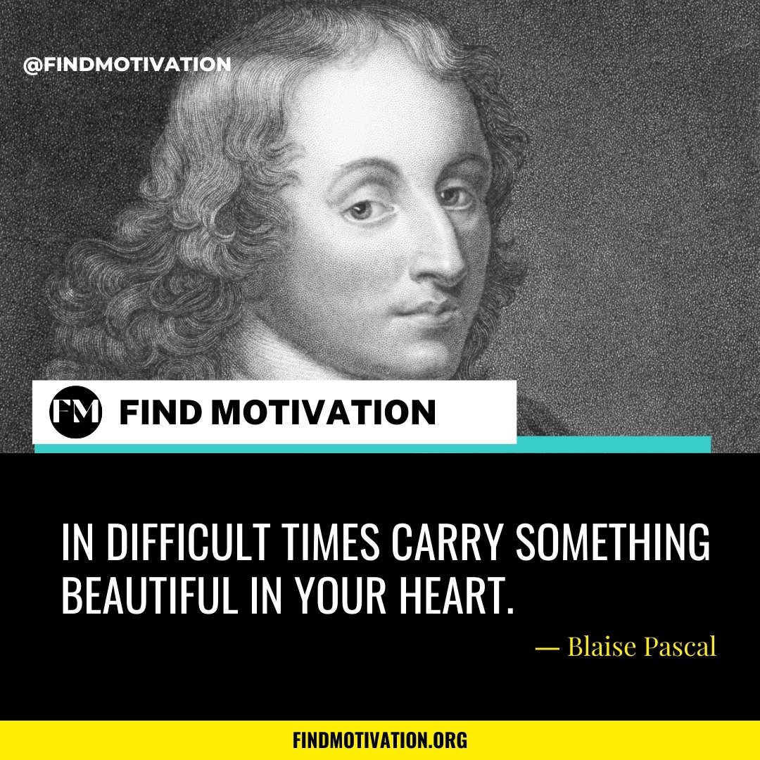 Blaise Pascal Quotes To Know About Truth, Mind, Distraction & Nature