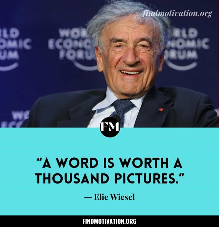 Inspiring Quotes by Elie Wiesel