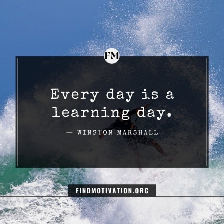 Inspirational everyday life quotes to alter daily routine of your daily life