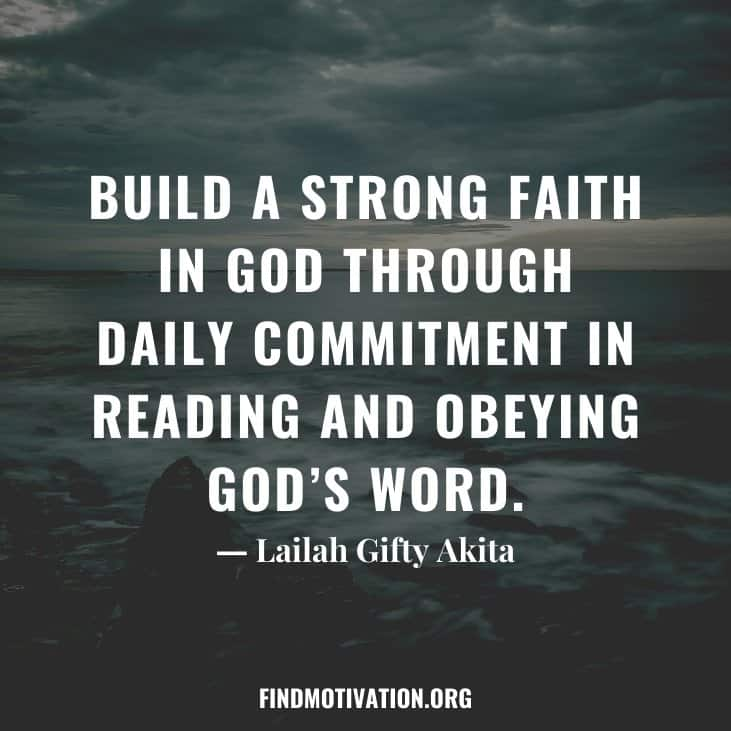 The 15 best Quotes will help you to keep faith in God in your hard times