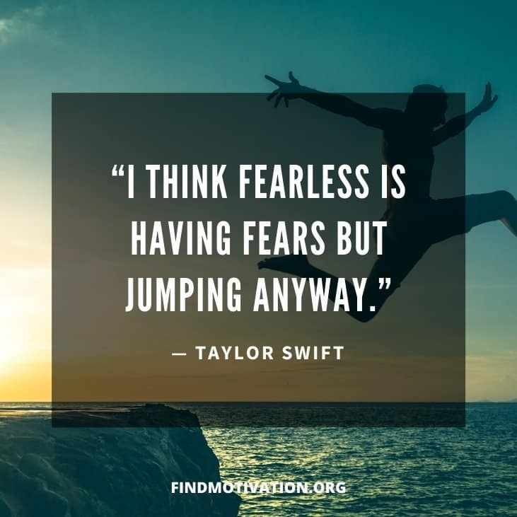 The best motivational & inspirational fearless motivation quotes to help you to overcome your fear