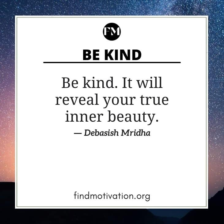 Be Kind Quotes To Show Kindness To Others