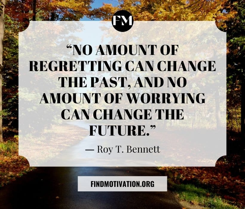 Future thinking quotes to avoid thoughts for future