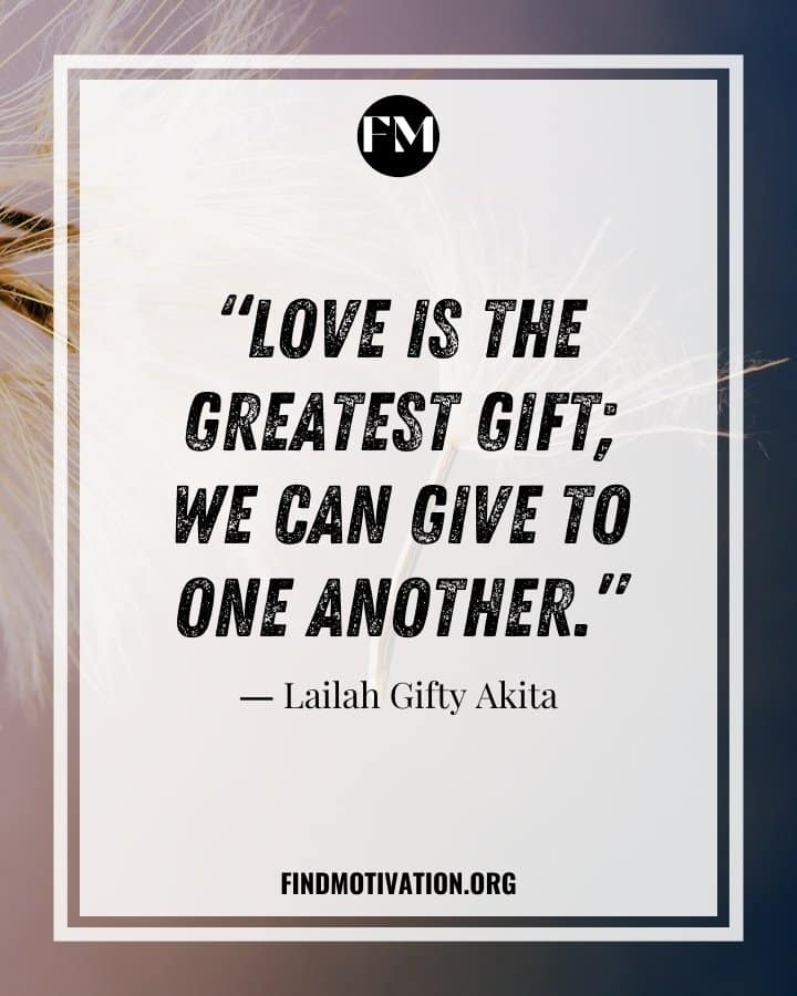 The Gift of life quotes