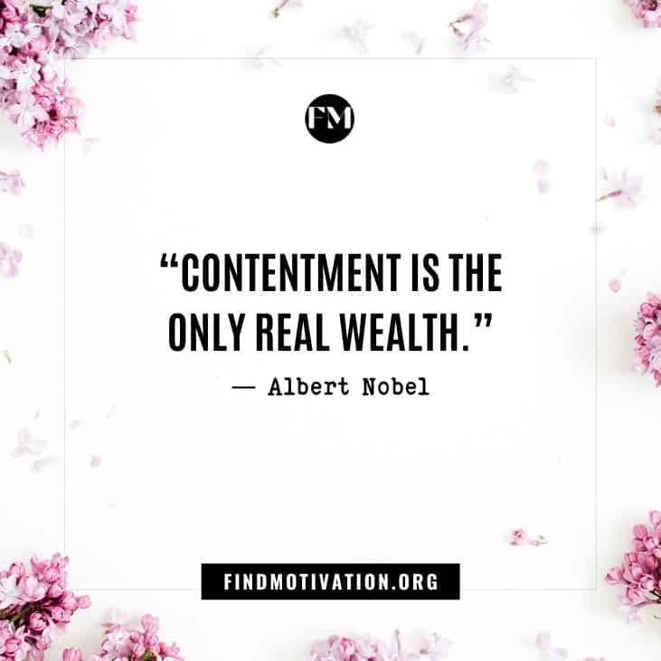 The best inspirational quotes about contentment to find satisfaction in your life