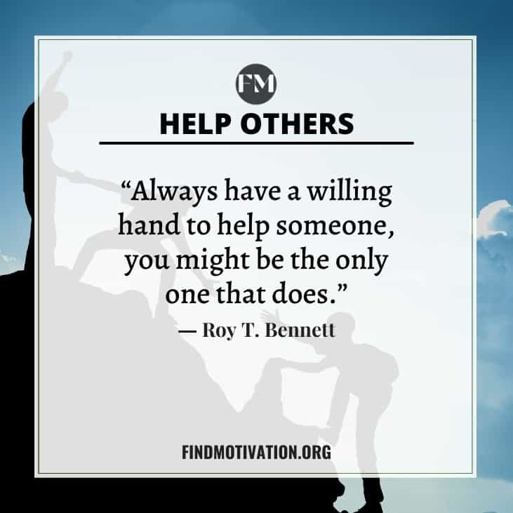 The best inspirational & motivational help quotes to make your life valuable by helping others