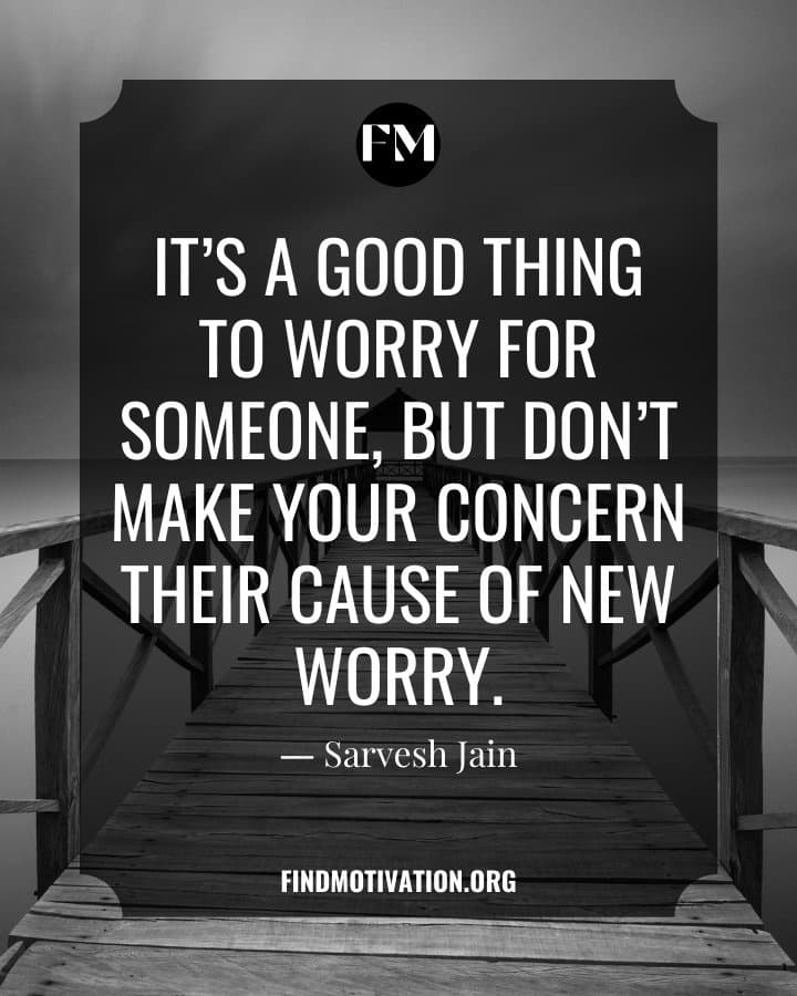 Inspiring Quotes about worry