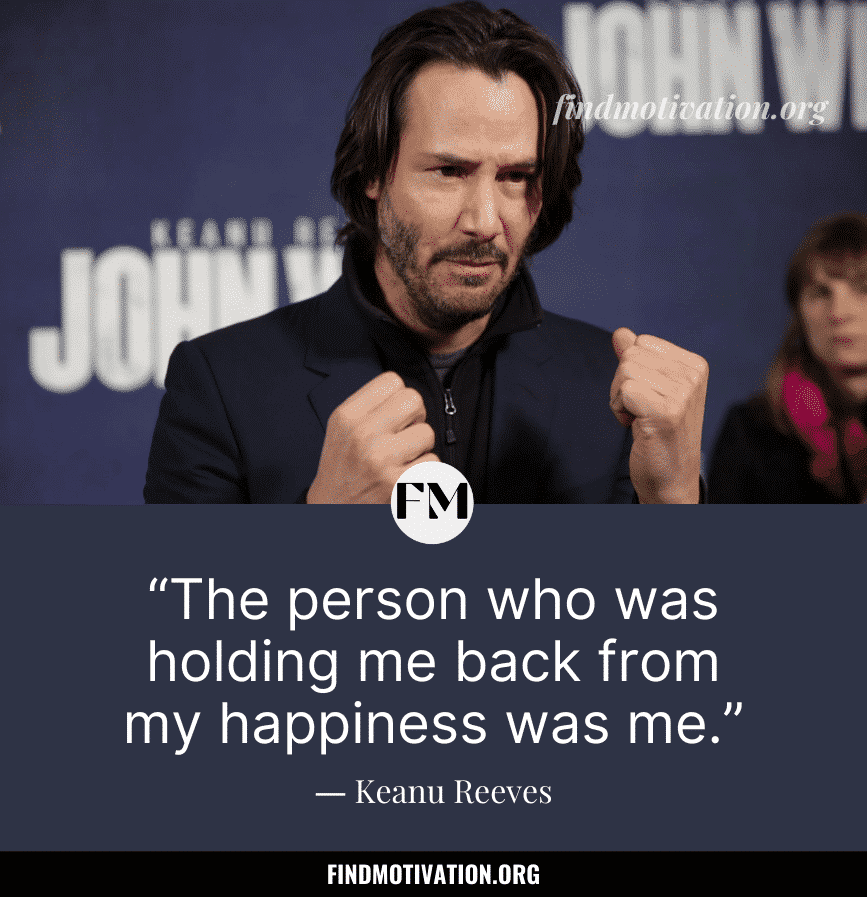 Inspiring quotes by Keanu Reeves