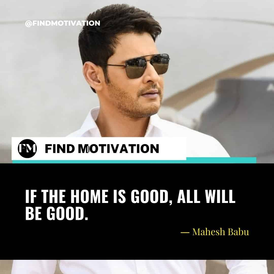 Mahesh Babu Quotes To Help You To Motivate In Your Life