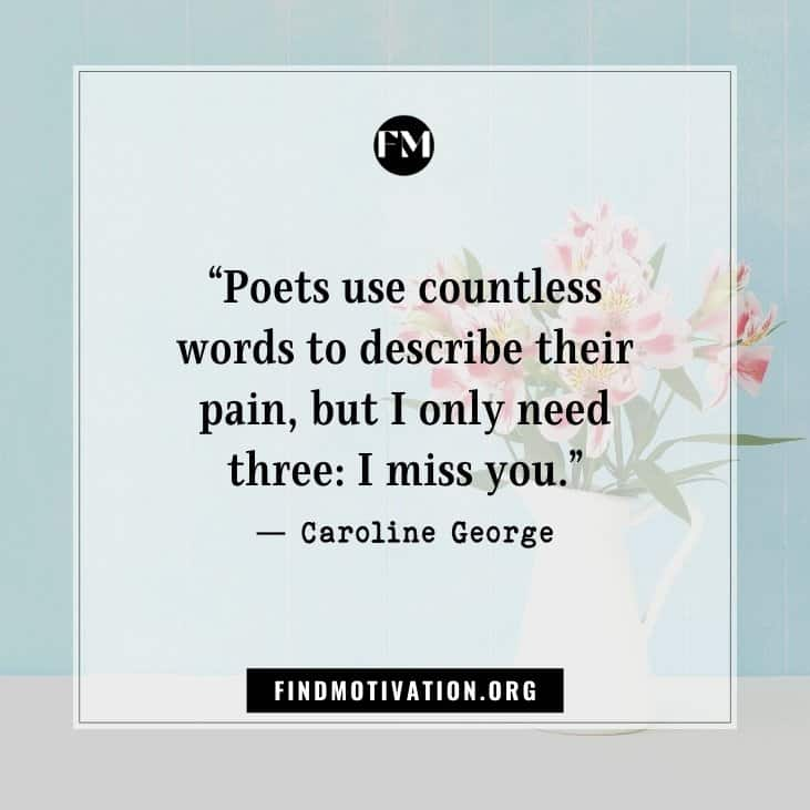 The best inspirational miss you quotes to live when you are missing someone