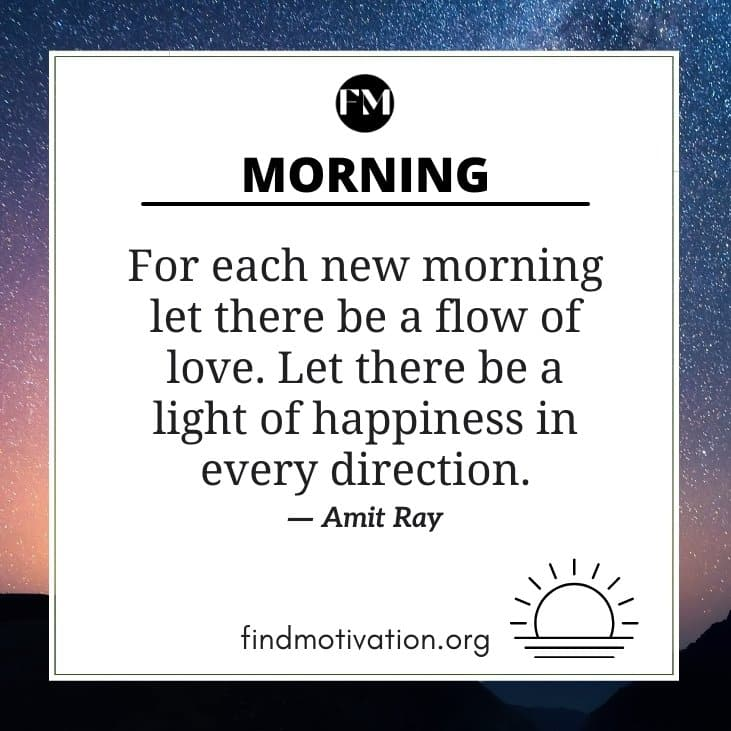The best morning motivation quotes to know the importance of morning to create a fresh energy