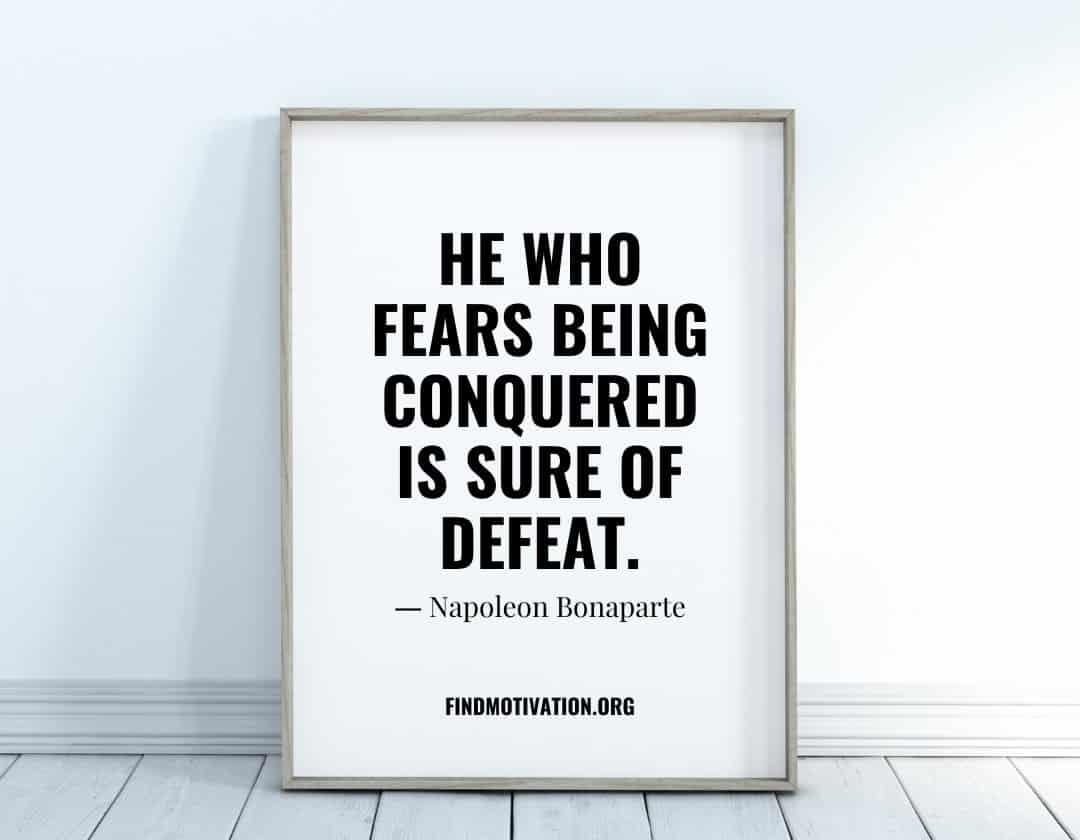 Napoleon Bonaparte Quotes To Grow Your Courage & Strength