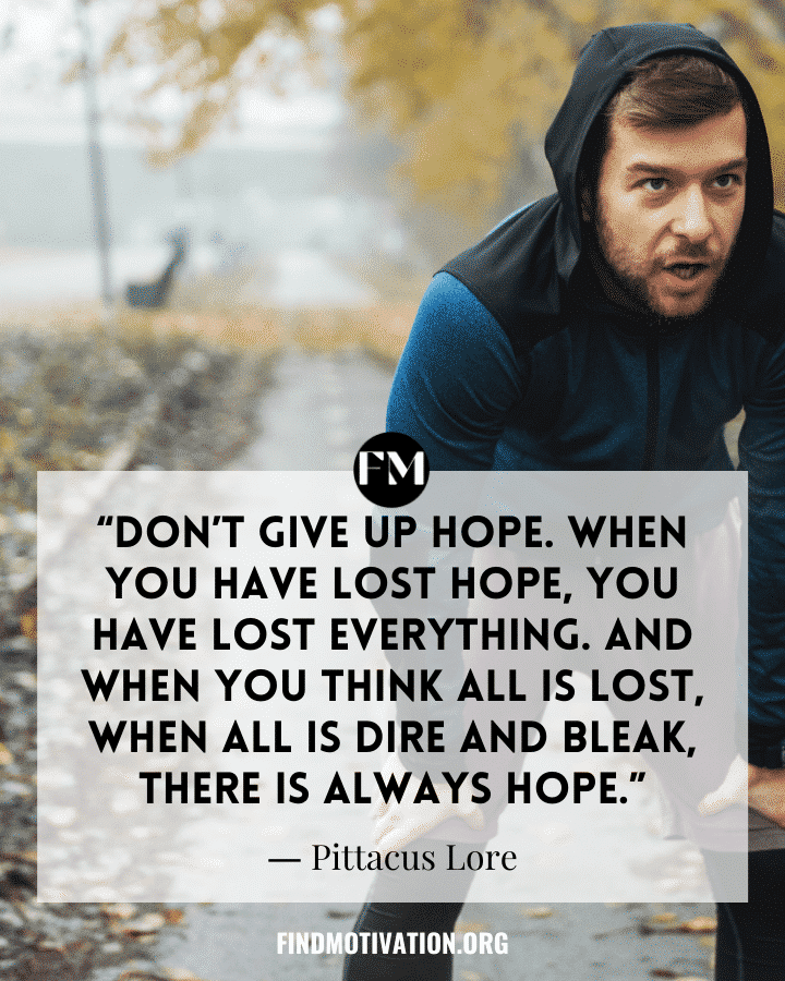 Inspiring Quotes to never give up in your life