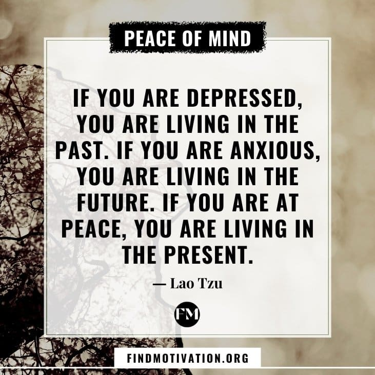 The best inspirational peace of mind quotes that will help you to calm your mind