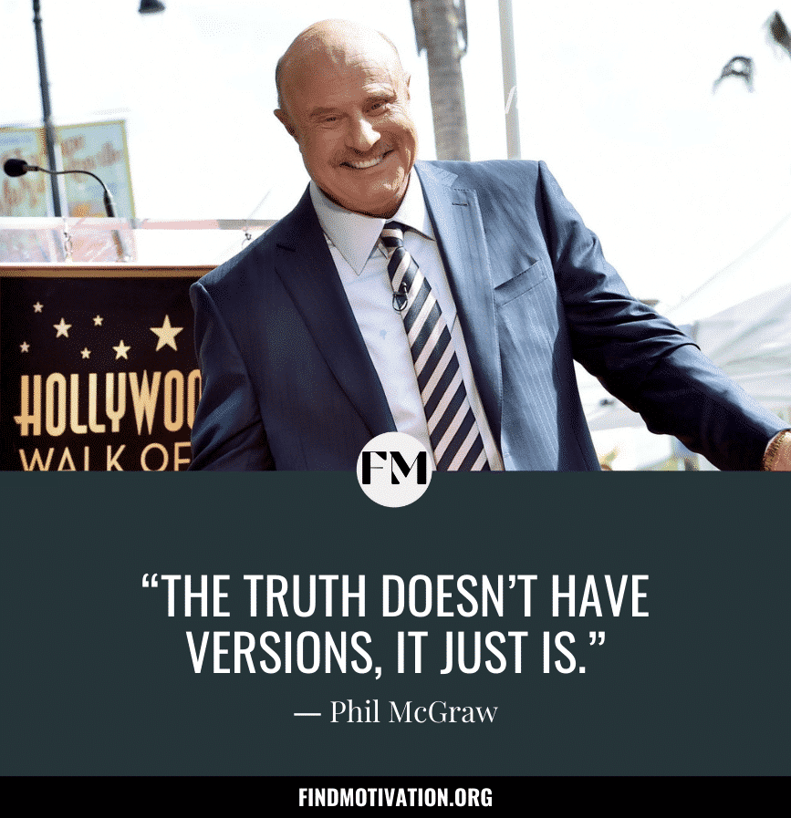 Inspiring Quotes by Phil McGraw