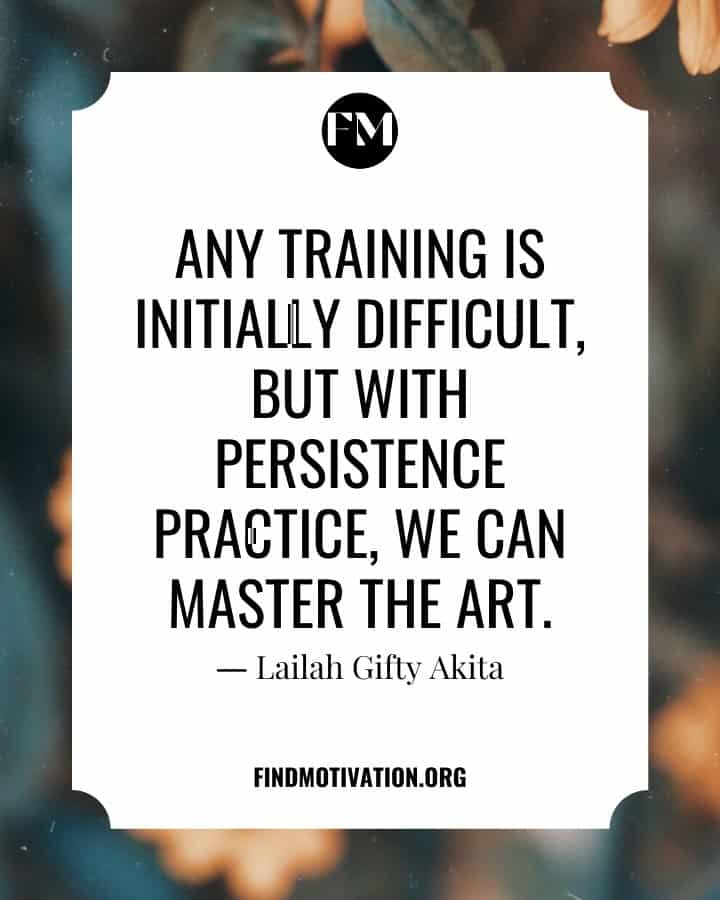 Quotes About Practice Makes Perfect To Be The Best
