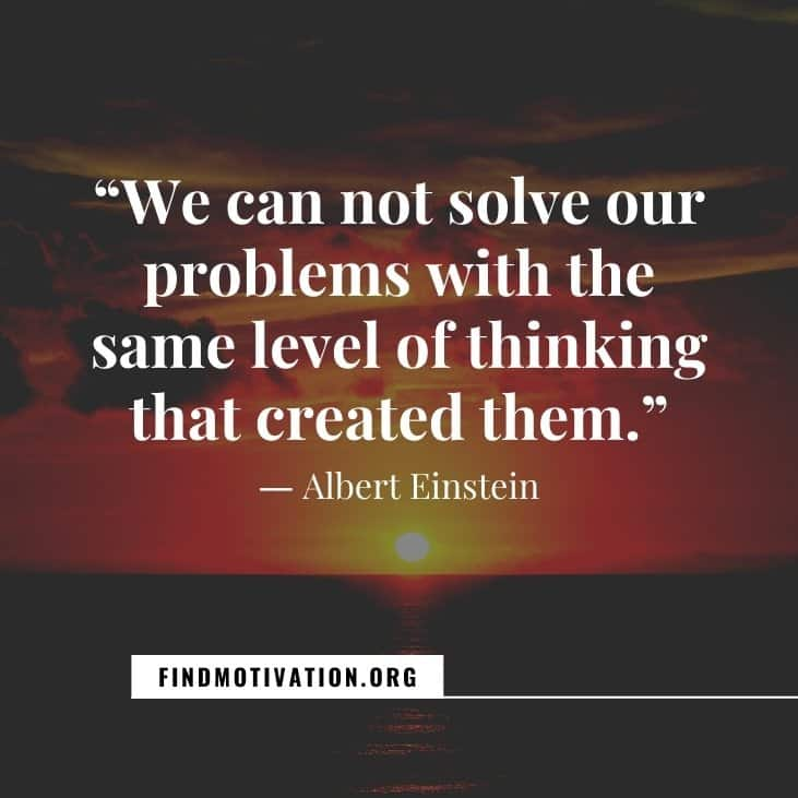 The 24 best problem solving quotes to face daily life challenges and to find the solutions