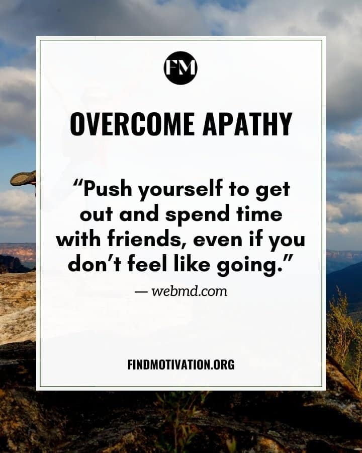 Quotes to overcome apathy