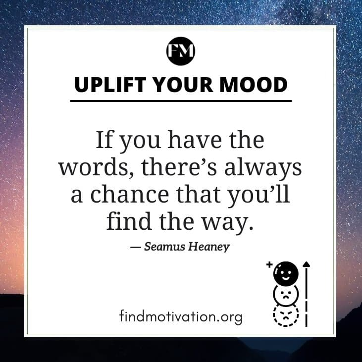 Mood Uplift Quotes to make you happy