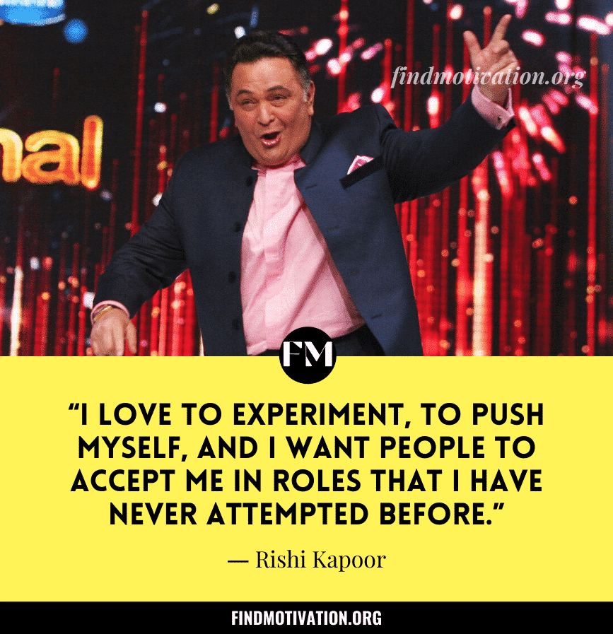 Inspiring Quotes By Rishi Kapoor On Family, Life & Work