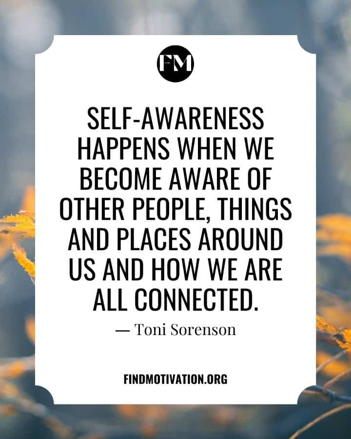 Self-Awareness Quotes To aware about yourself
